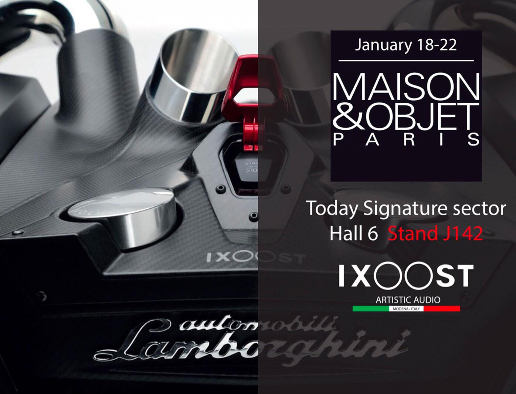 iXOOST impianti stereo partecipa al Maison&Objet 2019